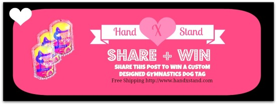 Share this post to win an Custom Gymnastics Dog Tag! Five winners will be chosen on Valentine's Day. (And don't miss out on FREE SHIPPING in the store!) #HandXstandContest